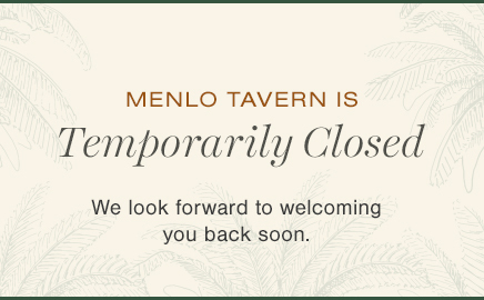 Menlo Tavern is temporaly Closed